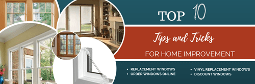 Top 10 Tips and Tricks for home Improvement you must know