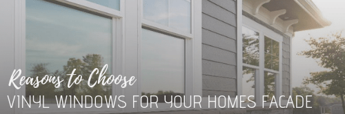 Reasons to Choose Vinyl Windows for your homes facade